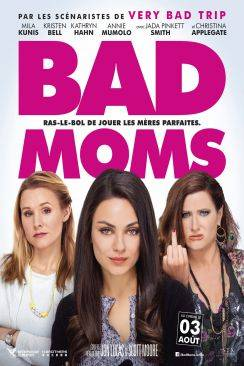 Bad Moms wiflix
