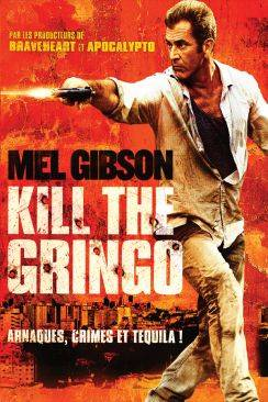 Kill the Gringo (Get the Gringo) wiflix