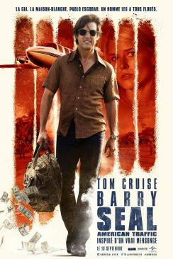 Barry Seal : American Traffic (American Made) wiflix