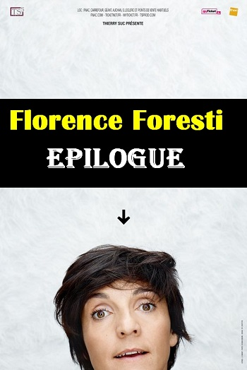 Spectacle - Florence Foresti : Epilogue