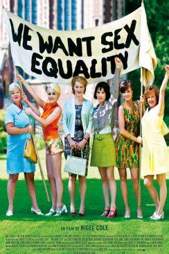 We Want Sex Equality (Made in Dagenham) wiflix