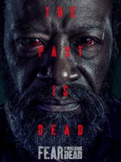 Fear The Walking Dead - Saison 6 wiflix