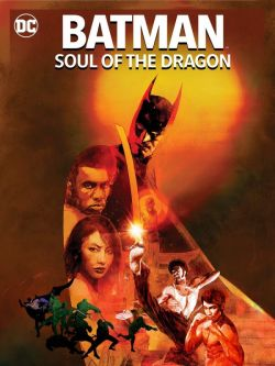 Batman: Soul of the Dragon wiflix