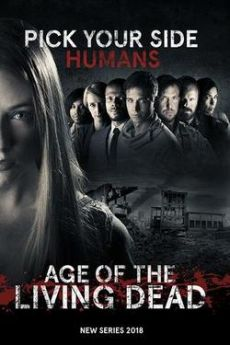 Age of the Living Dead - Saison 1