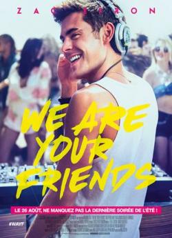 We Are Your Friends wiflix